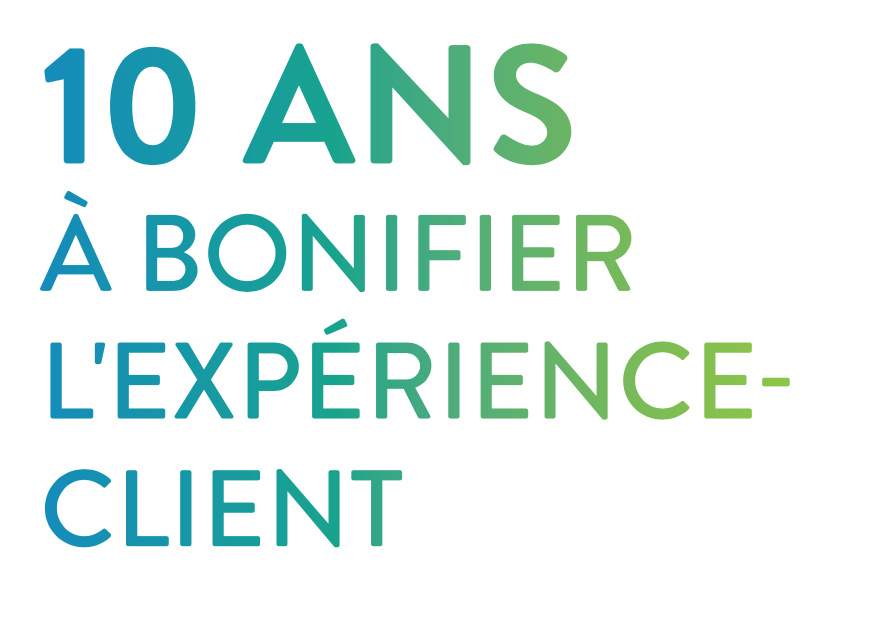 10 ans experience client
